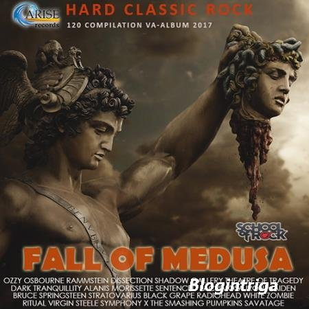 Fall Of Medusa: Hard Classic Rock ( 2017 )