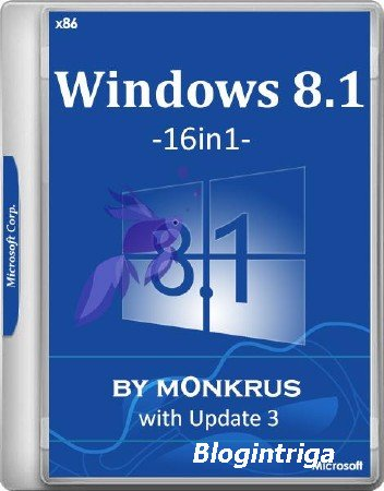 Windows 8.1 with Update 3 x86 AIO -16in1-  by m0nkrus (RUS/ENG/2017)