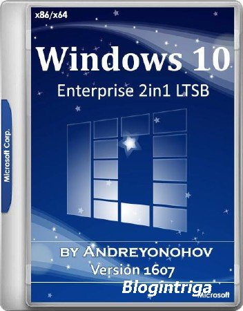 Windows 10 Enterprise 2016 LTSB x86/x64 14393 Version 1607 2in1 by Andreyon ...