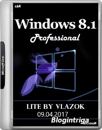 Windows 8.1 Pro x64 VL Update Lite 09.04.2017 by vlazok (RUS/2017)
