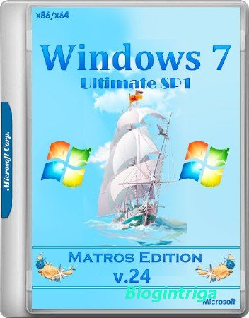 Windows 7 Ultimate SP1 x86/x64 Matros Edition v.24 (RUS/2017)