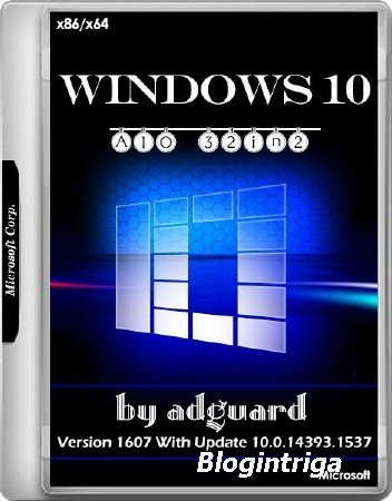 Windows 10 x86/x64 Version 1607 With Update 14393.1537 AIO 32in2 Adguard v. ...