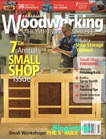 Canadian Woodworking & Home Improvement №108  (июнь-июль /  2017)