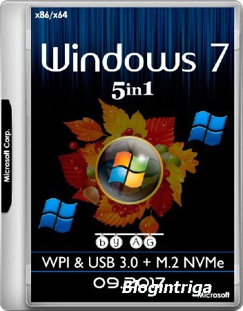 Windows 7 x86/x64 5in1 WPI & USB 3.0 + M.2 NVMe by AG 09.2017 (MULTI/RUS)
