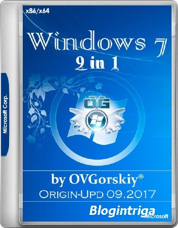 Windows 7 SP1 x86/x64 9in1 Origin-Upd 09.2017 by OVGorskiy (RUS/2017)