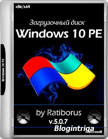Windows 10 PE 5.0.7 by Ratiborus (x86/x64/RUS)