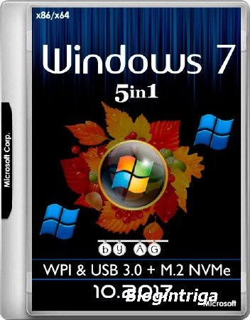 Windows 7 x86/x64 5in1 WPI & USB 3.0 + M.2 NVMe by AG 10.2017 (MULTI/RUS)