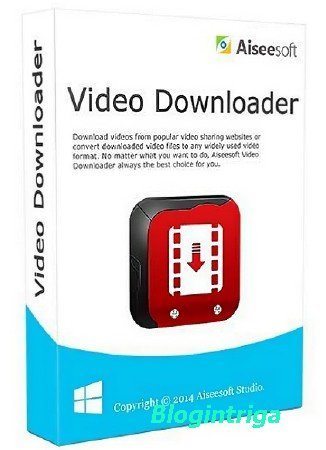 Aiseesoft Video Downloader 6.0.90 + Rus