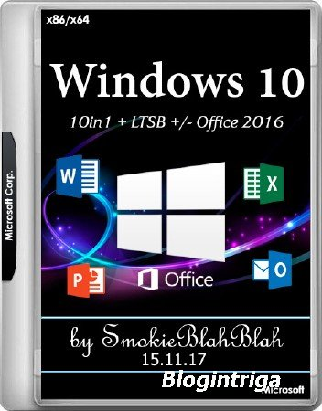 Windows 10 x86/x64 10in1 + LTSB +/- Office 2016 by SmokieBlahBlah 15.11.17 (RUS/ENG/2017)