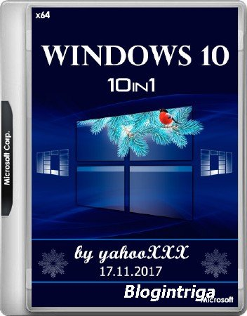 Windows 10 v.1709.16299.64 10in1 by yahooXXX 17.11.2017 (x64/RUS/ENG)