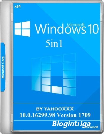 Windows 10 5in1 10.0.16299.98 Version 1709 by yahooXXX 01.12.2017 (RUS/2017 ...