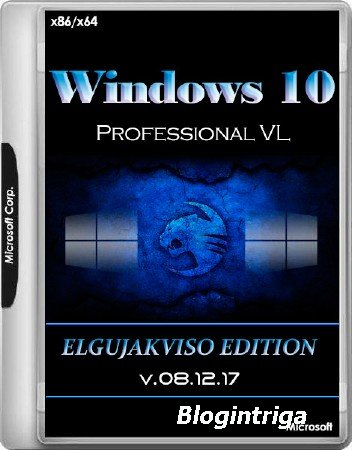 Windows 10 Professional VL x86/x64 Elgujakviso Edition v.08.12.17 (RUS/2017 ...