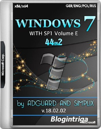 Windows 7 E with SP1 and Update x86/x64 Dec'17 ver.7601.23964 AIO 44in2 by Adguard and Simplix v.18.02.02 (MULTi4/RUS/2018)