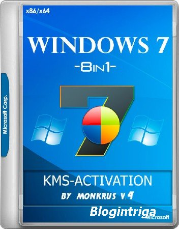Windows 7 SP1 x86/x64 -8in1- KMS-activation v.4 by m0nkrus (RUS/ENG/2018)