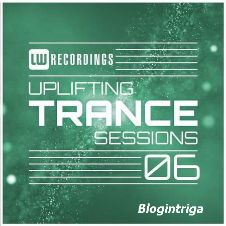 Uplifting Trance Sessions Vol.06 (2018)