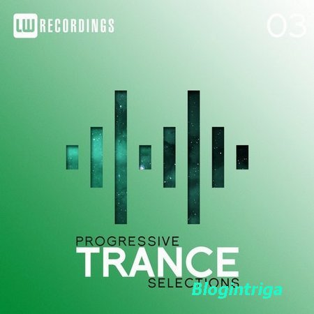 Progressive Trance Selections Vol.03 (2018)