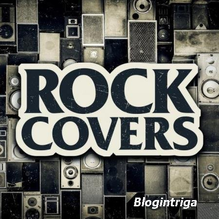 VA - Rock Covers (2017)