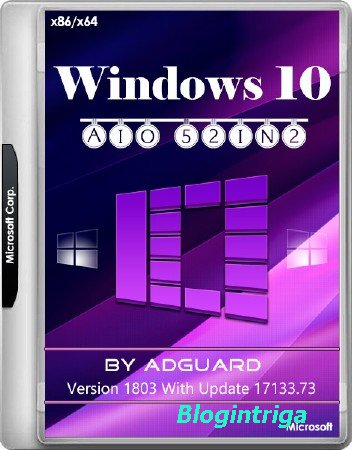 Windows 10 x86/x64 Version 1803 With Update 17133.73 AIO 52in2 v.18.04.11 (RUS/ENG/2018)