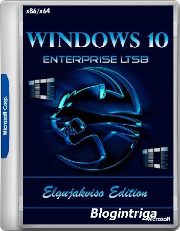 Windows 10 Enterprise LTSB x86/x64 Elgujakviso Edition v.16.06.18 (RUS/2018 ...