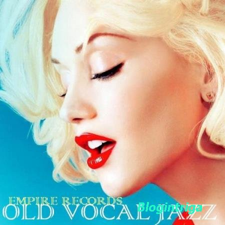 VA - Empire Records - Old Vocal Jazz (2018)