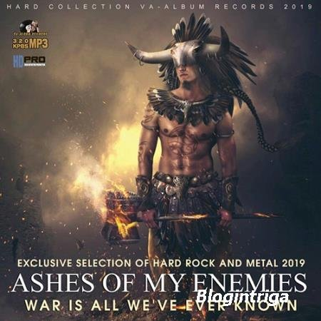 Ashes Of My Enemies: Hard Rock And Metall Compilation (2019)