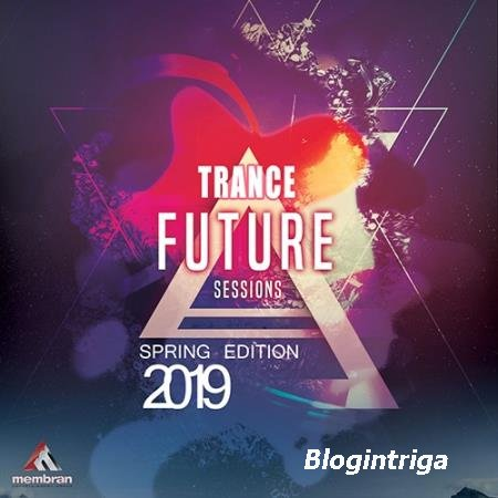 Future Trance Sessions: Spring Edition (2019)