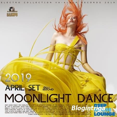 Moonlight Dance: April Deep House Set (2019)