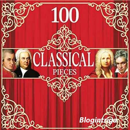 100 Classical Pieces (2019) FLAC