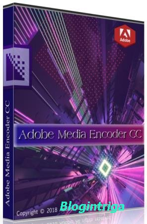 Adobe Media Encoder CC 2019 13.1.5.35 by m0nkrus