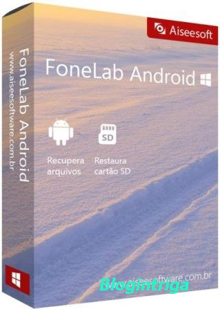 Aiseesoft FoneLab for Android 3.1.8 + Rus