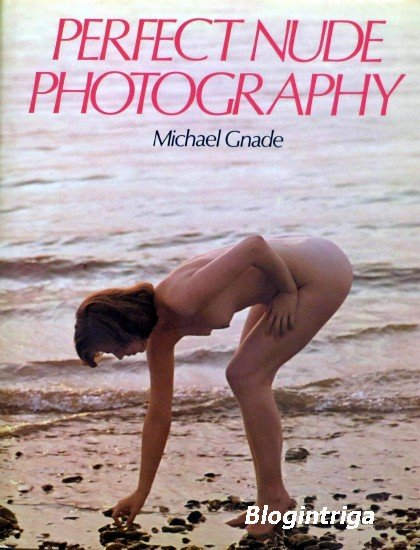 Perfect Nude Photography, 2nd ed.