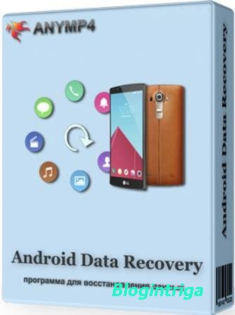 AnyMP4 Android Data Recovery 2.0.16 + Rus