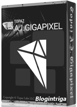 Topaz Gigapixel AI 5.0.1 RePack & Portable by TryRooM