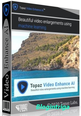 Topaz Video Enhance AI 1.3.8 RePack & Portable by TryRooM